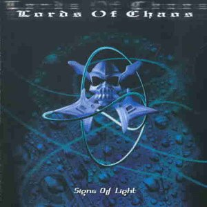 Signs of Light – Lords of Chaos